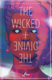 The wicked + the divine. 4: Crescendo