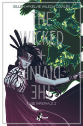 The wicked + the divine. 6: Fase imperiale 2