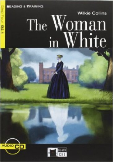The woman in white. Con CD Audio