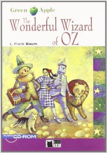 The wonderful wizard of Oz. Con CD-ROM - Lyman Frank Baum  