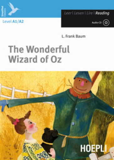 The wonderful wizard of Oz. Con CD-Audio - Lyman Frank Baum  