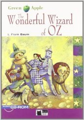 The wonderful wizard of Oz. Con CD-ROM