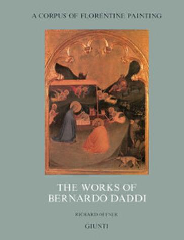 The works of Bernardo Daddi - Richard Offner pdf epub