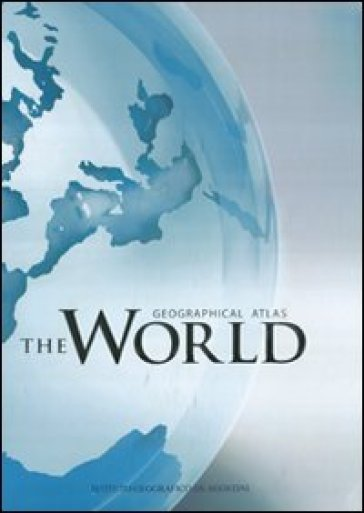 The world. Geographical atlas