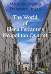 The world of Elena Ferrante s Neapolitan Quartet