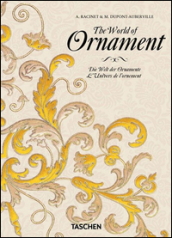 The world of ornament. Ediz. inglese, francese e tedesca