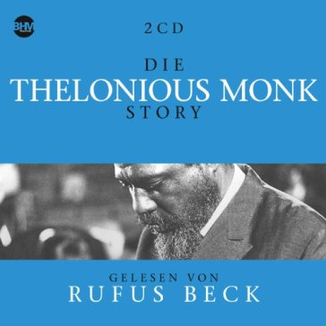 Thelonious monk story..