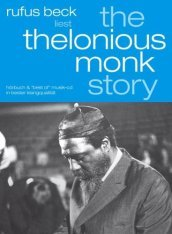 Thelonious monk story