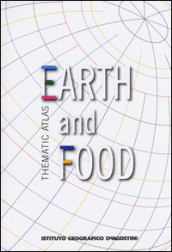 Thematic atlas. Earth and food