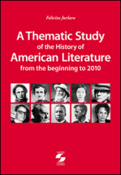 Thematic study of the history of american literature from the beginning to 2010 (A)