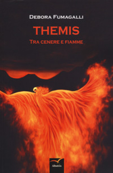 Themis. Tra cenere e fiamme - Debora Fumagalli   Kritjur.org