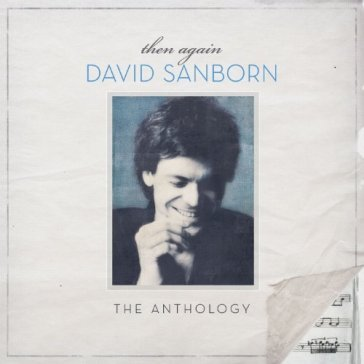 Then again: the david sanborn