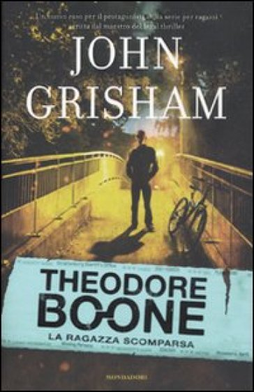 Theodore Boone. La ragazza scomparsa - John Grisham pdf epub