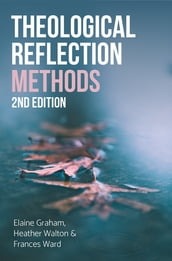 Theological Reflection: Methods