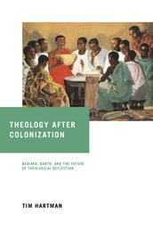 Theology after Colonization