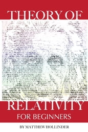 Theory of Relativity: For Beginners