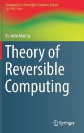Theory of Reversible Computing