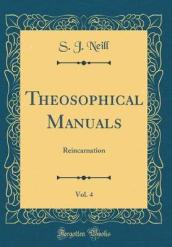 Theosophical Manuals, Vol. 4