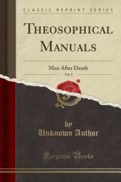 Theosophical Manuals, Vol. 5