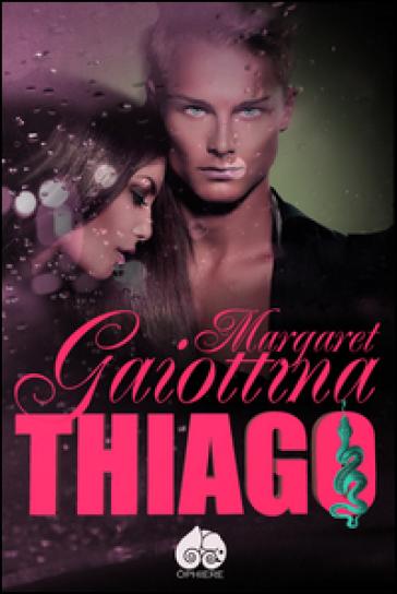 Thiago - Margaret Gaiottina |