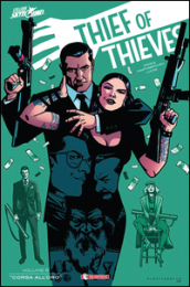 Thief of thieves. 6: Febbre dell oro
