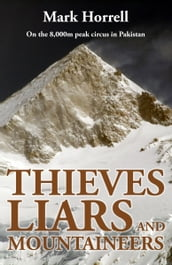 Thieves, Liars and Mountaineers