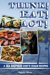 Think! Eat! Act!