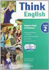 Think English. Student's book-Workbook-Culture book-My digital book. Con espansione online. Per le Scuole superiori. Con CD-ROM. 2. (2 vol.)