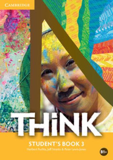 Think. Level 3. Student's Book. Per le Scuole superiori - Herbert Puchta |