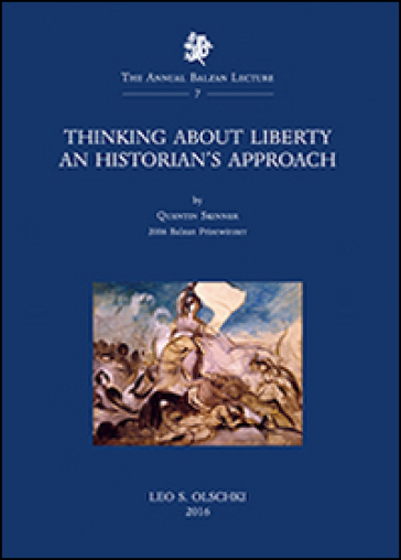 Thinking about liberty. An historian's approach - Quentin Skinner | Ericsfund.org