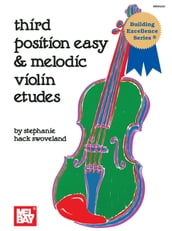 Third Position Easy & Melodic Violin Etudes