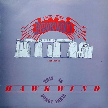 This is hawkwind do not panic