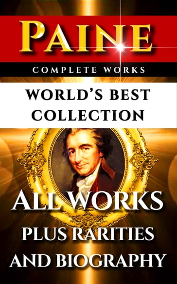 Thomas Paine Complete Works - World's Best Collection