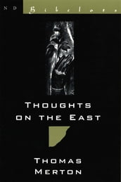 Thoughts on the East (New Directions Bibelot)