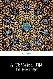 A Thousand Tales: The Second Night