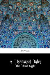 A Thousand Tales: The Third Night