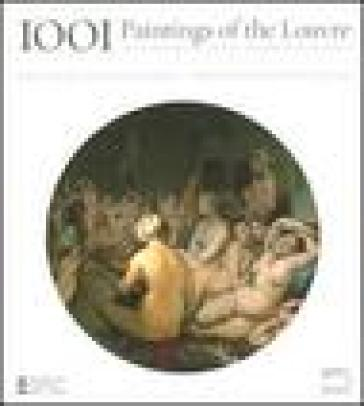 Thousand and one paintings of the Louvre. From antiquity to the Nineteenth century - Erich Lessing   Jonathanterrington.com