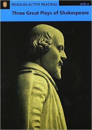 Three great plays of Shakespeare. Level 4. Per il Liceo scientifico - William Shakespeare | Kritjur.org