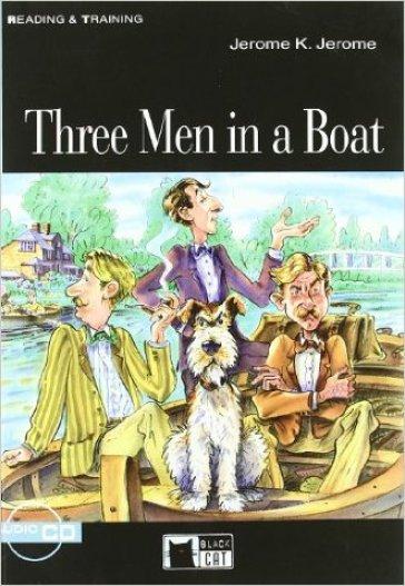Three men in a boat. Con CD Audio - Jerome Klapka Jerome | Jonathanterrington.com