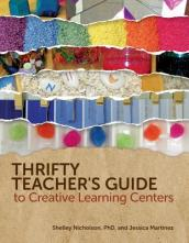 Thrifty Teacher s Guide to Creative Learning Centers