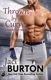 Thrown By A Curve: Play-By-Play Book 5