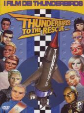 Thunderbirds To The Rescue