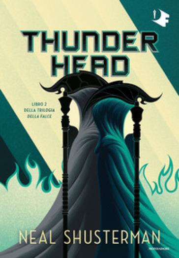 Thunderhead. Trilogia della Falce. 2.