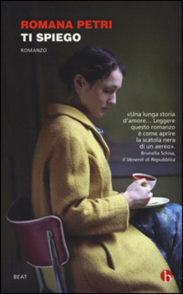 Ti spiego - Romana Petri  