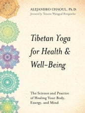 Tibetan Yoga for Health & Well-Being