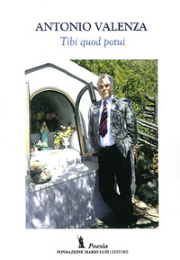 Tibi quod potui - Antonio Valenza | Jonathanterrington.com