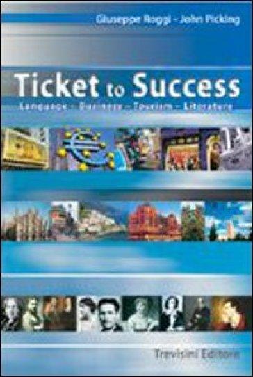 Ticket to success. Per le Scuole superiori - John Picking pdf epub