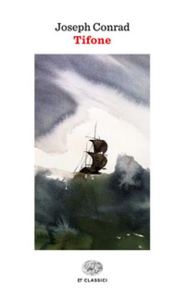 Tifone - Joseph Conrad   Rochesterscifianimecon.com