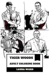 Tiger Woods Adult Coloring Book