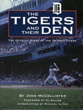 Tigers and Their Den